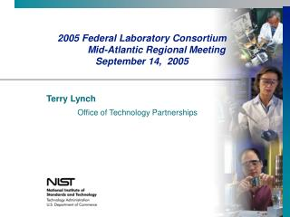 2005 Federal Laboratory Consortium 	Mid-Atlantic Regional Meeting  September 14,  2005
