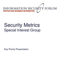 Security Metrics Special Interest Group