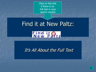 Find it at New Paltz: