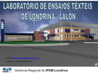 LABORATÓRIO DE ENSAIOS TÊXTEIS  DE LONDRINA - LALON