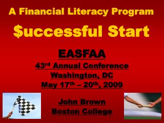 A Financial Literacy Program $uccessful Start