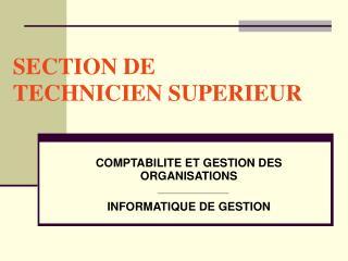 SECTION DE  TECHNICIEN SUPERIEUR