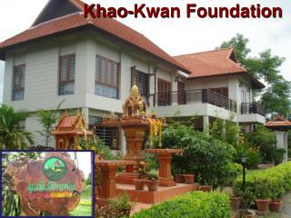 Khao-Kwan Foundation