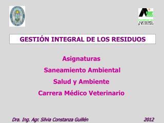 GESTIÓN INTEGRAL DE LOS RESIDUOS