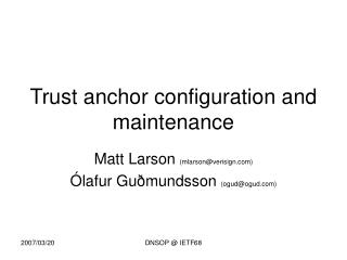 Trust anchor configuration and maintenance