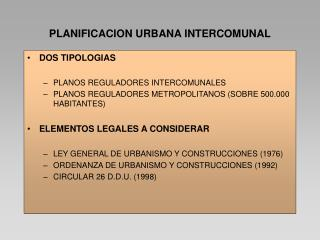 PLANIFICACION URBANA INTERCOMUNAL