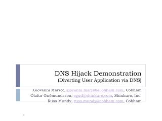DNS Hijack Demonstration (Diverting User Application via DNS)