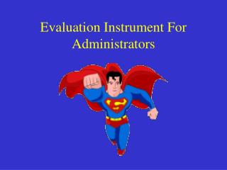 Evaluation Instrument For Administrators