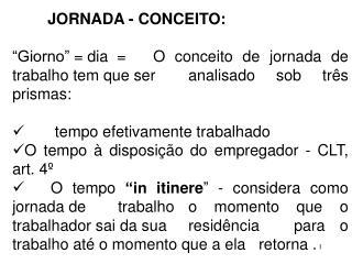 JORNADA - CONCEITO: