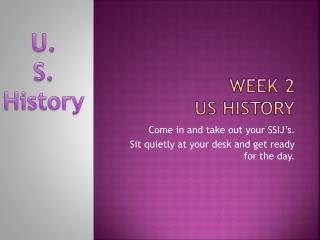 Week 2 US History
