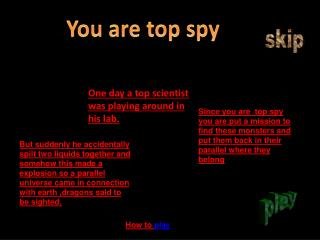 You are top spy