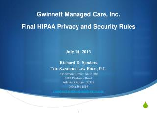 July 10, 2013 Richard D. Sanders The Sanders Law Firm, P.C. 7 Piedmont Center, Suite 300