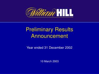 Preliminary Results Announcement