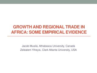 Growth and Regional Trade in Africa: Some Empirical Evidence