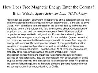 How Does Free Magnetic Energy Enter the Corona?