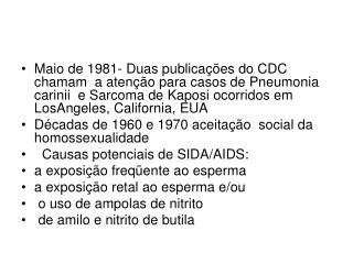 Casos de Pneumocistose em pessoas com  hemofilia A (CDC).