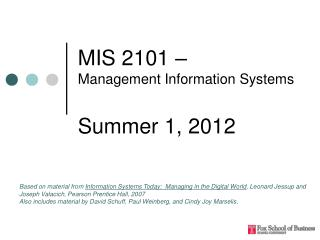 MIS 2101 –  Management Information Systems Summer 1, 2012