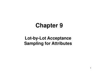 Lot-by-Lot Acceptance Sampling for Attributes