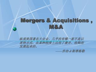 Mergers & Acquisitions , M&A