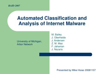 Automated Classification and Analysis of Internet Malware