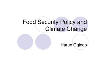 Food Security Policy and Climate Change