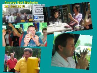 Anreise Bad Nauheim 29. Juni 2010