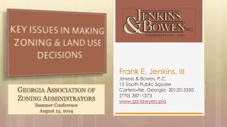 KEY ISSUES IN MAKING  ZONING & LAND USE DECISIONS