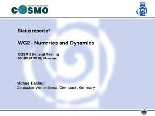 Status report of WG2 - Numerics and Dynamics COSMO General Meeting 05.-09.09.2010, Moscow
