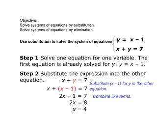 Objective: Solve systems of equations by substitution.