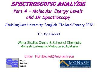 Spectroscopic Analysis Part 4   Molecular Energy Levels and IR Spectroscopy