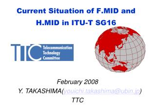 Current Situation of F.MID and H.MID in ITU-T SG16