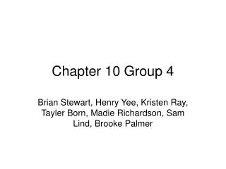 Chapter 10 Group 4