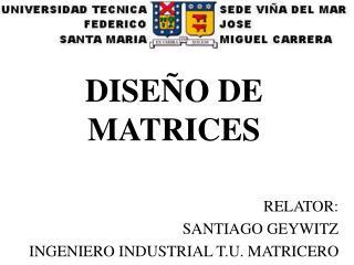 DISEÑO DE MATRICES