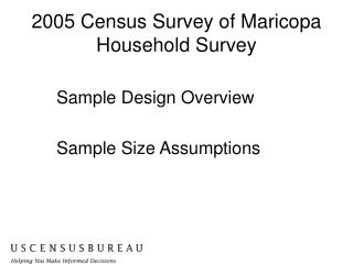 2005 Census Survey of Maricopa Household Survey