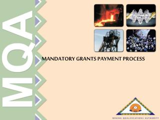 MANDATORY GRANTS PAYMENT PROCESS