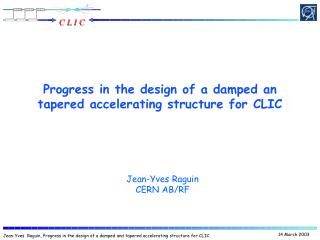 Progress in the design of a damped an tapered accelerating structure for CLIC