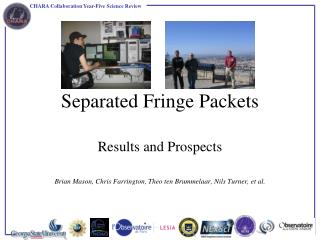 Separated Fringe Packets