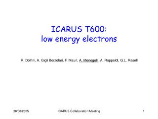 ICARUS T600: low energy electrons