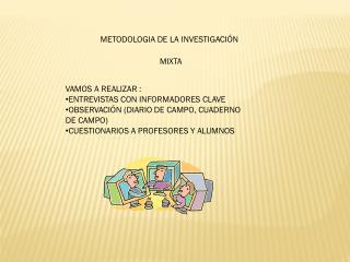 METODOLOGIA DE LA INVESTIGACI�N