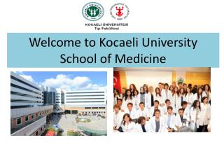 Welcome to  Kocaeli  University School of Medicine