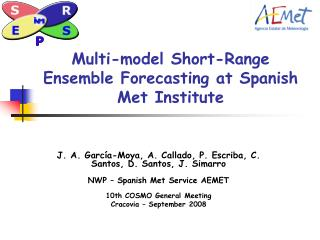 Multi-model Short-Range Ensemble Forecasting at Spanish Met Institute
