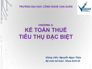 Giảng viên: Nguyễn Ngọc Thủy Bộ môn kế toán- Khoa kinh tế