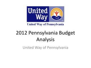 2012 Pennsylvania Budget Analysis
