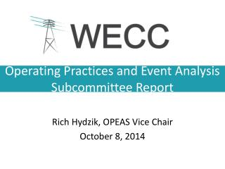 Operating Practices and Event Analysis Subcommittee Report