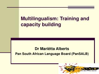 Multilingualism: Training and capacity building