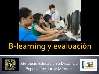 B- learning  y evaluació n