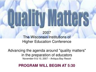 2007 The Wisconsin Institutions of  Higher Education Conference