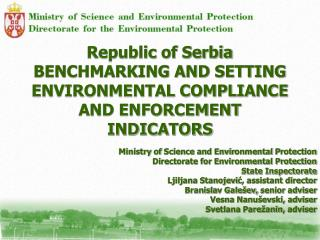 Republic of Serbia BENCHMARKING AND SETTING ENVIRONMENTAL COMPLIANCE AND ENFORCEMENT INDICATORS