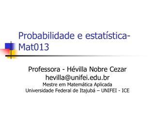 Probabilidade e estatística-Mat013