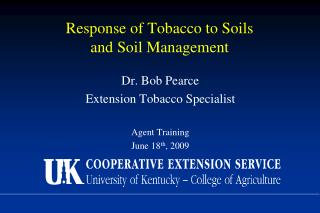 Response of Tobacco to Soils  and Soil Management